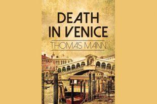 معرفی کتاب مرگ در ونیز اثر توماس مان